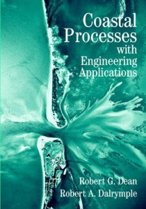 Coastal Processes with Engineering Applications Cambridge Ocean Technology Series