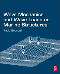 معرفی کتاب Wave Mechanics and Wave Loads on Marine Structures